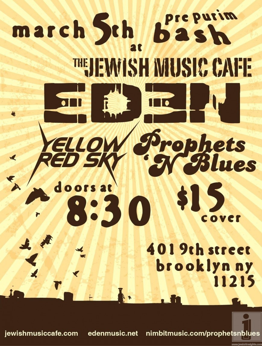 Pre-Purim Bash at Jewish Music Cafe with EDEN, YELLOW RED SKY & Prophets 'N Blues