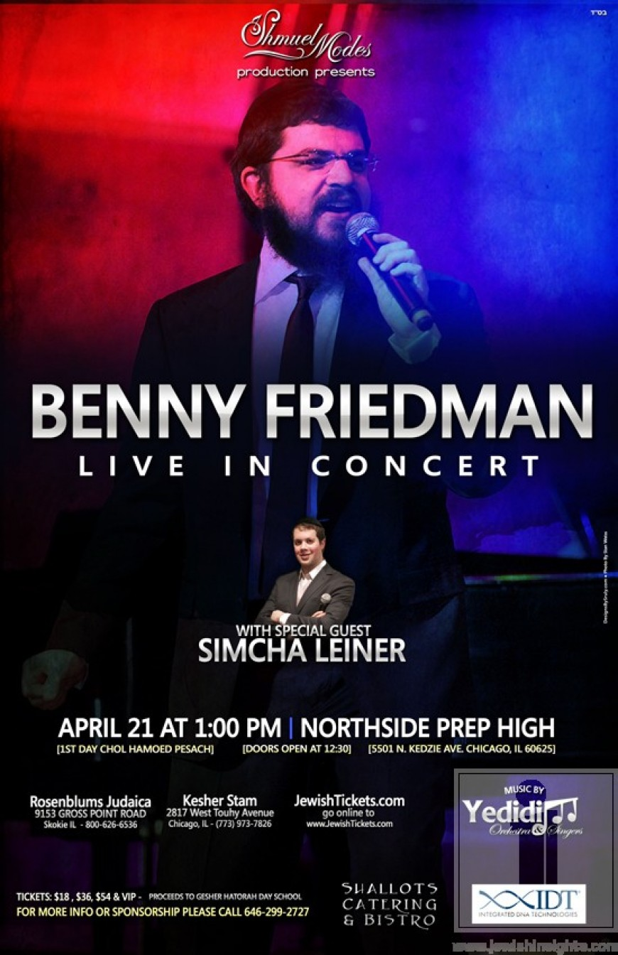 Benny Friedman Live in Chicago!