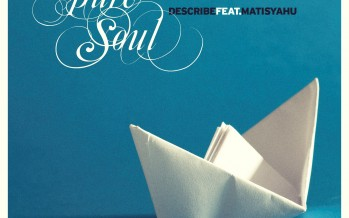 "DeScribe ""Pure Soul feat. Matisyahu"" (Official Music Video)"