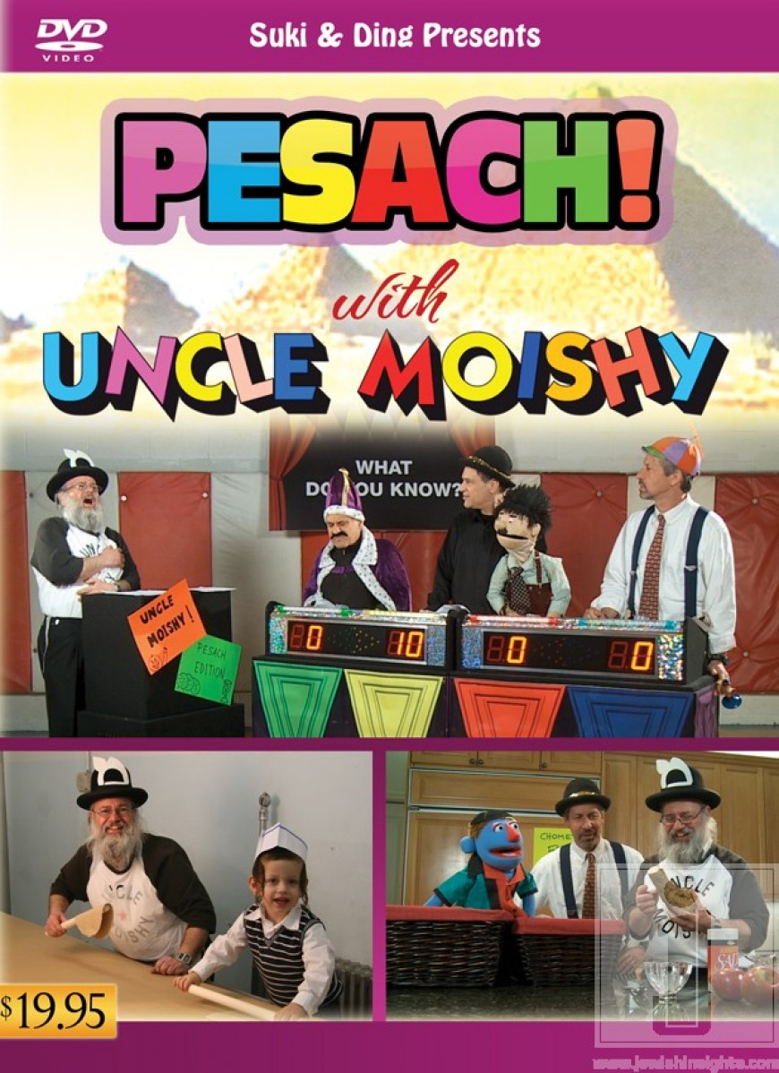 Suki & Ding present: PESACH with UNCLE MOISHY