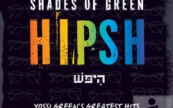 Yossi Green – Shades of Green: Hipsh AUDIO SAMPLER