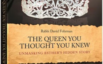 THE QUEEN YOU THOUGHT YOU KNEW – Unmasking Esther's hidden story