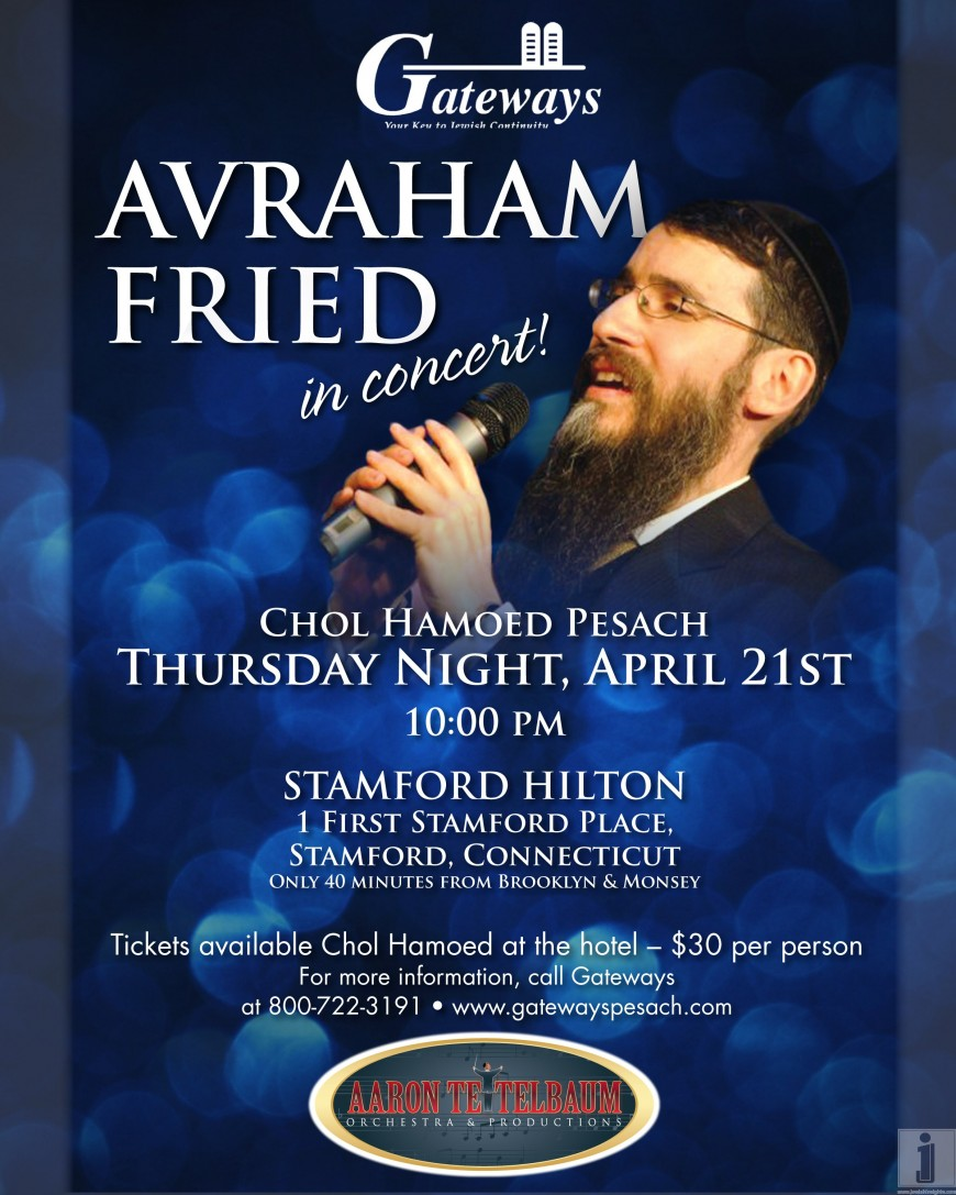 Gateways Chol Hamoed Concert wih AVRAHAM FRIED
