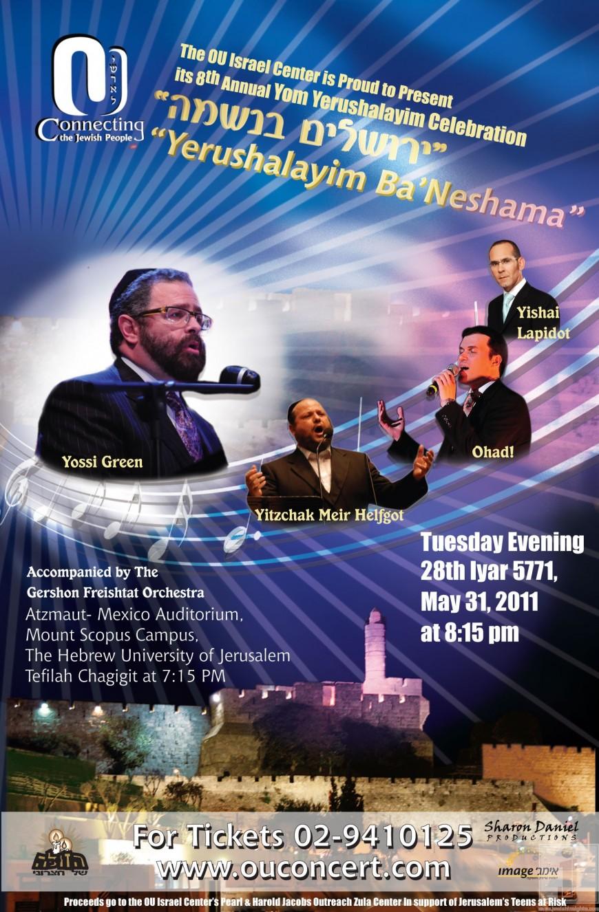 The OU Israel Center's 8th Annual Yom Yerushalayim Celebration with Yossi Green, Yitzchak Meir Helfgot, Ohad! & Yishai Lapidot