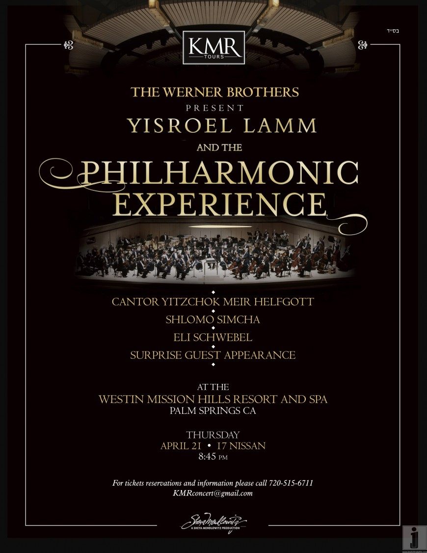 The Werner Brothers present YISROEL LAMM and the PHILHARMONIC EXPERIENCE