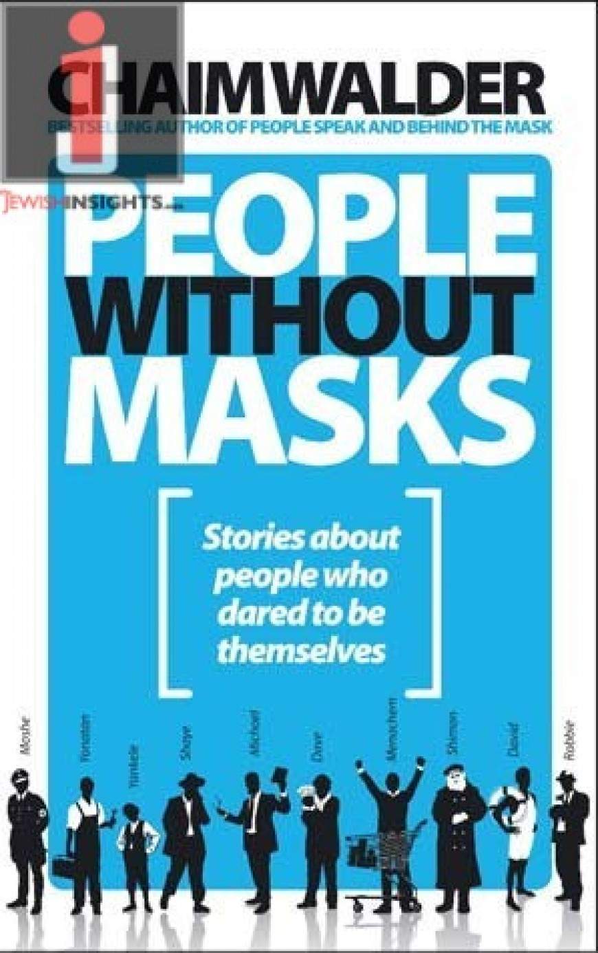 People Without Masks: Stories About People Who Dared to be Themselves