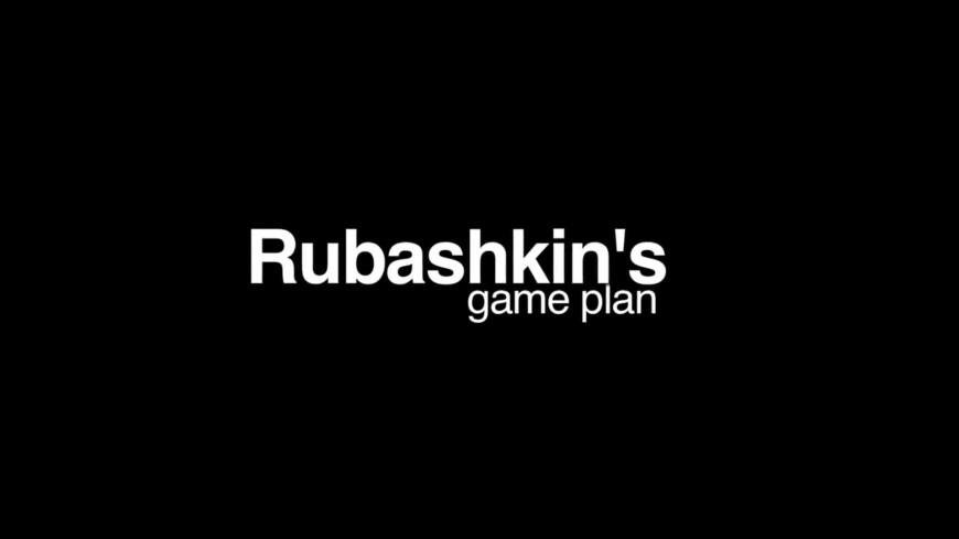 """""""Rubaskin's game plan"""" Trailer 2011"""