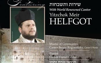 An Evening of Song & Inspiration with World Renowned Cantor Yitzchak Meir Helfgot