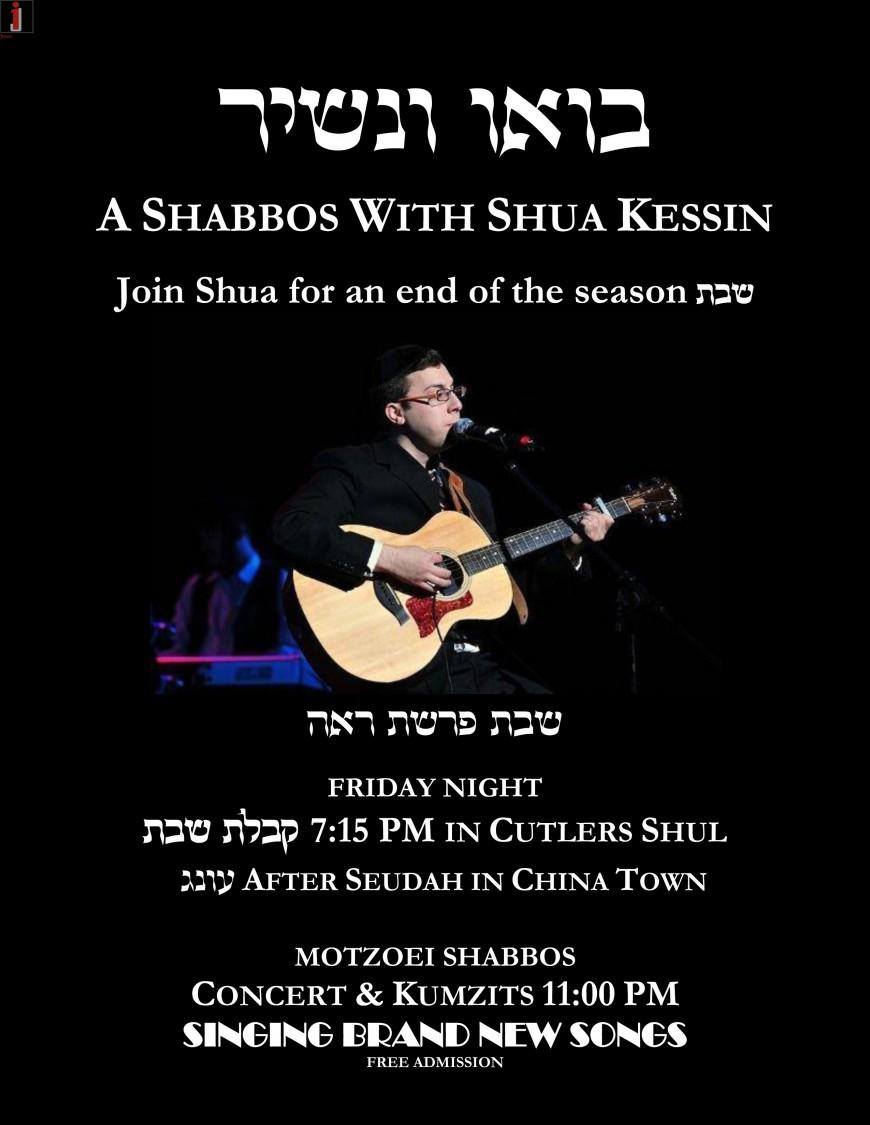 A SHABBOS WITH SHUA KESSIN