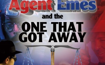 Agent Emes: Episode 12 – The One That Got Away IN STORES NOW