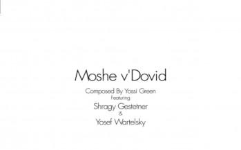 Neshoma Orchestra Presents: Yossi Green's Moshe V'Dovid