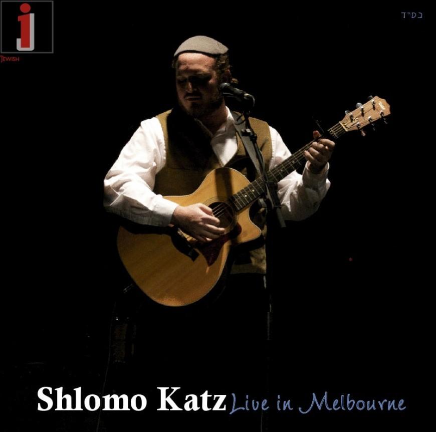 Shlomo Katz to Release LIVE Double CD – The Ultimate Shlomo Katz Collection!