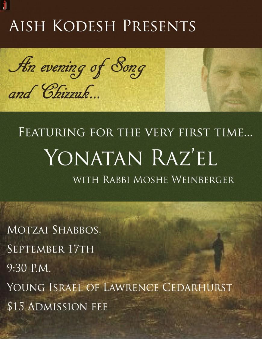 Aish Kodesh Presents: An evening of Song and Chizzuk… with Yonatan Raz'el