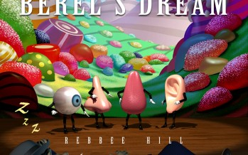 Rebbee Hill presents: Berel's Dream