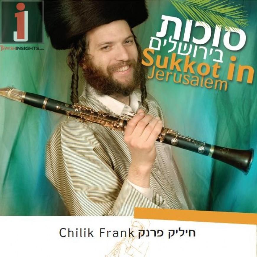Chilik Frank – Succos In Jerusalem