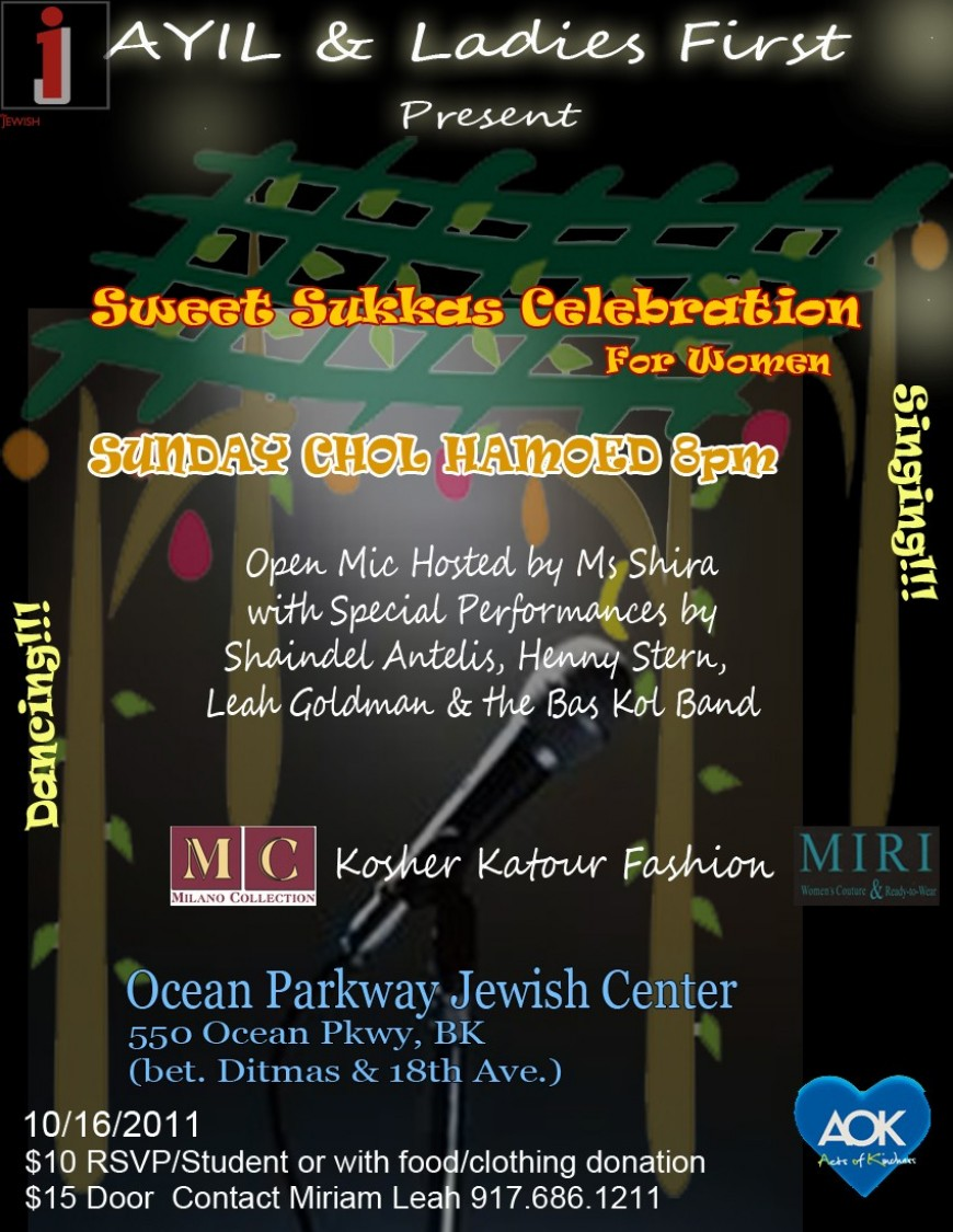 [For WOMEN ONLY] Sweet Sukkas Celebration for WOMEN with Shaindel Antelis, Henny Stern, Leah Goldman & the Bas Kol Band