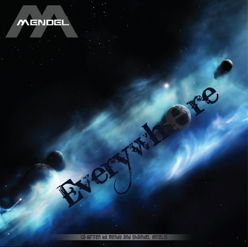 [FREE SINGLE] Mendel – Everywhere