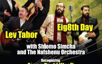 NCSY Toronto presents: the 31st Annual Concert with Lev Tahor, 8th Day & Shlomo Simcha