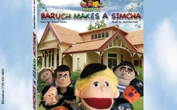 REFUAH TOYS FOUNDATON presents: BARUCH MAKES A SIMCHA on DVD + Video Teaser