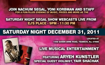 SATURDAY NIGHT SEGAL SHOW WEBCASTS LIVE FROM EJ's Place LIVE MUSICAL ENTERTAINMENT ARYEH KUNSTLER