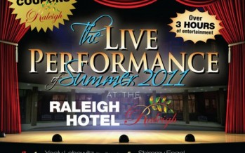The Live Performance of Summer 2011 at the Raleigh Hotel