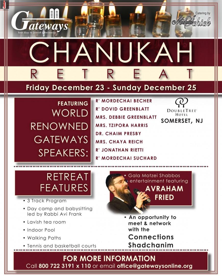 GATEWAYS CHANUKAH R-E-T-R-E-A-T featuring AVRAHAM FRIED
