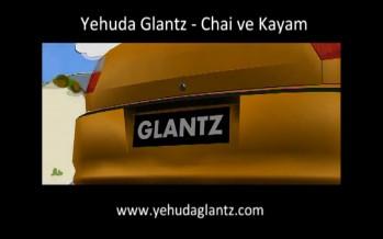 Yehuda Glantz – Chai Vekayam – יהודה גלאנץ – חי וקיים
