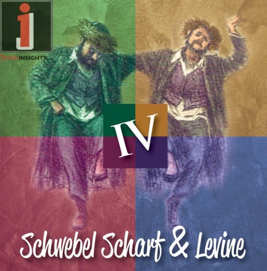 Schwebel Scharf & Levine Release Volume IV!