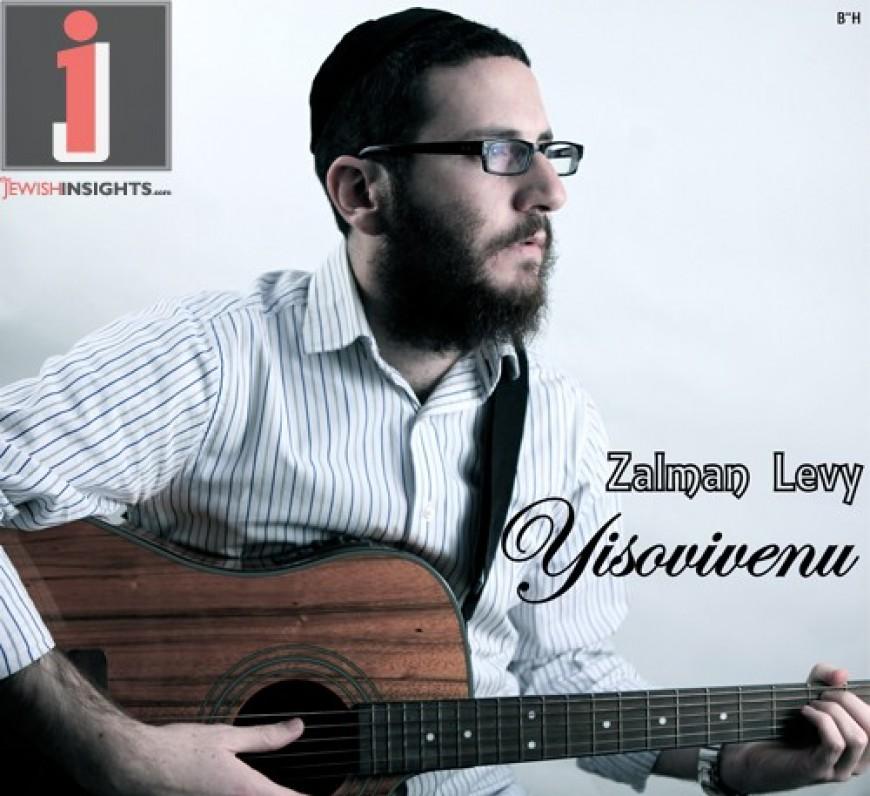 Zalman Levy: Yisovivenu
