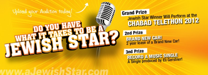 New Grand Prize Added to Jewish Star! Winner Will Perform Live at the 2012 Chabad Telethon on National TV