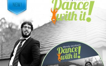 Mendy Jacobson: Dance With It!