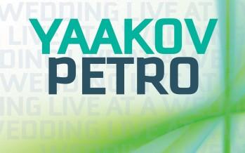 YAAKOV PETRO – Live at a Wedding