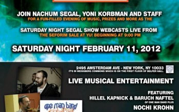 SNS SHOW WEBCASTS LIVE FROM the YU Seforim Sale LIVE MUSICAL ENTERTAINMENT HILLEL KAPNICK, BARUCH NAFTEL & NOCHI KROHN