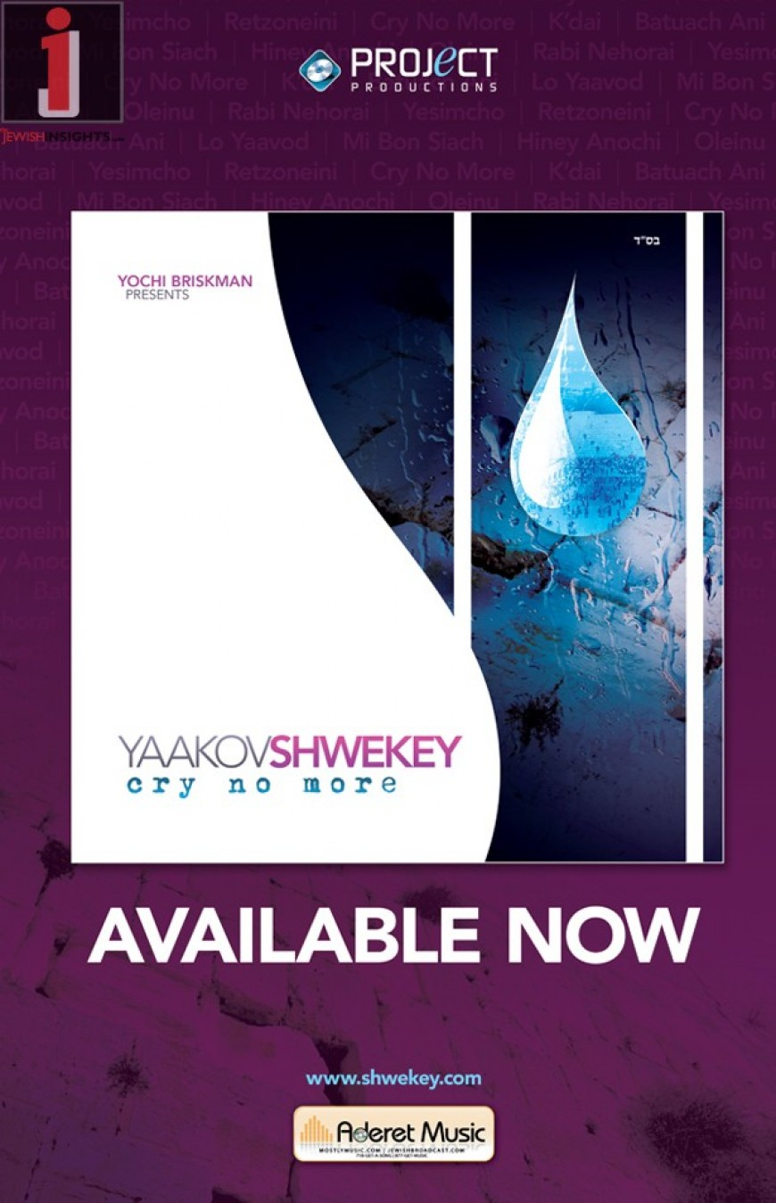 YAAKOV SHWEKEY: Cry No More Sampler – Now In Stores!