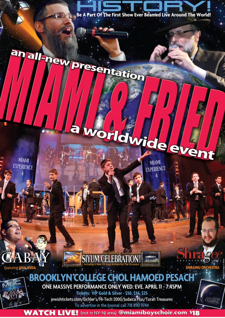 MIAMI & FRIED: A HISTORIC PESACH EVENT