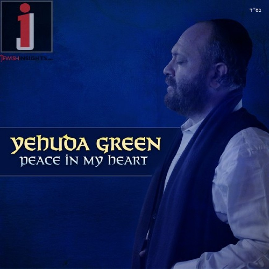 Yehuda Green – Peace In My Heart: Now Available + Audio Preview