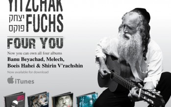 YITZCHAK FUCHS FOUR YOU! Now Available on iTunes