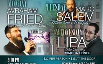 UPDATED! Gateways presents: 3 CHOL HAMOED CONCERTS with Avraham Fried & Lipa!