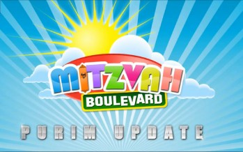Mitzvah Boulevard – Purim Update