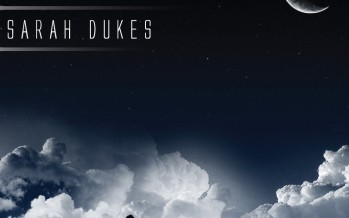 SARAH DUKES – FREE SONG DOWNLOAD!!!!
