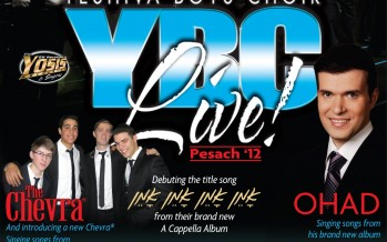 YBC Live! Pesach 2012: featuring OHAD & The CHEVRA