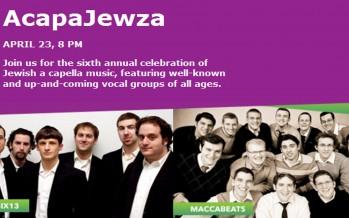 AcapaJewza 2012: Starring Six13 & the Maccabeats