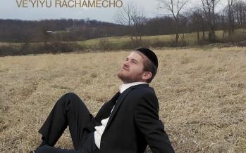 [EXCLUSIVE] Ve'yiyu Rachamecho – Eli Beer MUSIC VIDEO