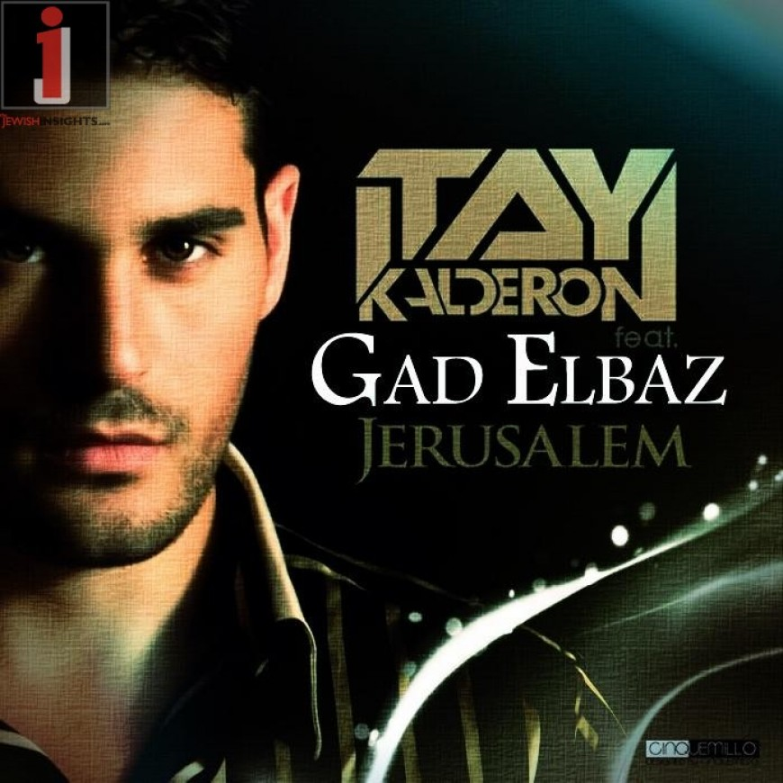 Itay Kalderon ft. Gad Elbaz – Yerusholayim (Radio Mix)