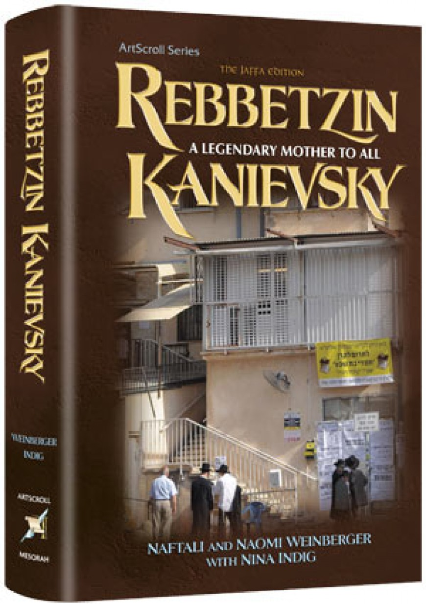 REBBETZIN KENIEVSKY A Legendary Mother to All