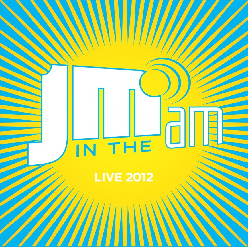 JM in the AM's Live 2012 CD
