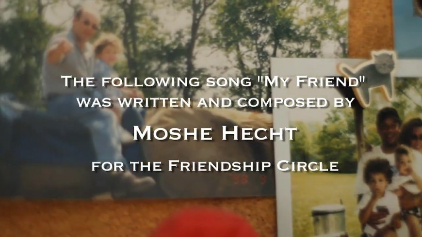 New video – Moshe Hecht / The Friendship Circle