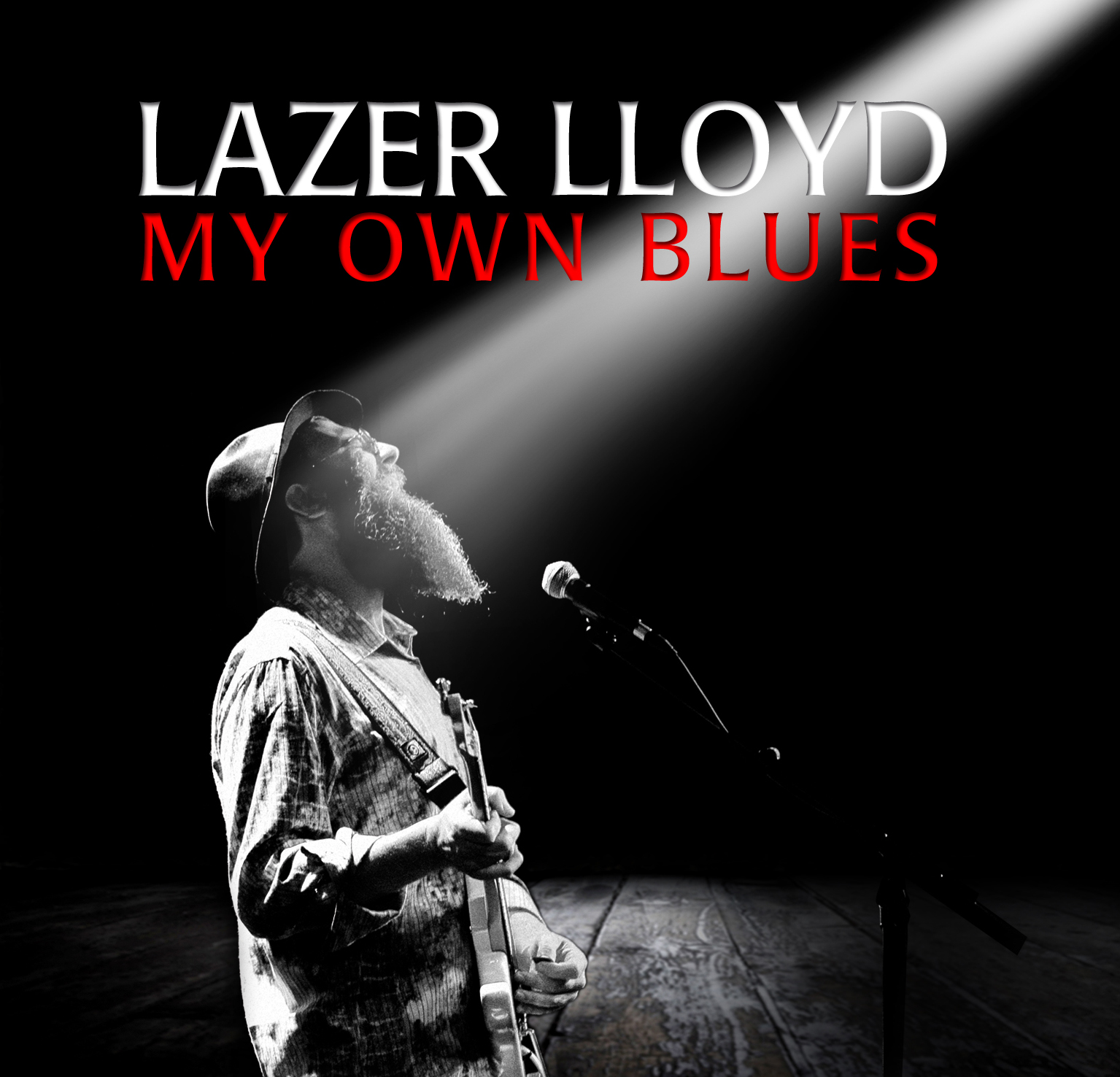 Lazer Lloyd - My Own Blues (2012)