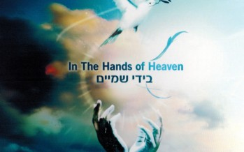 "Music Video! YERACHMIEL: Echad – Off The Album ""In The Hands of Heaven"""