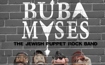 Introducing: Buba Myses – The Jewish Puppet Rock Band New Album + Video